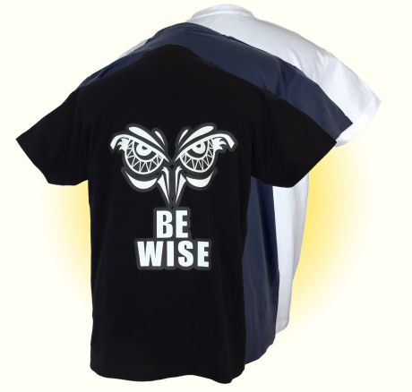 Be Wise - T-Shirt