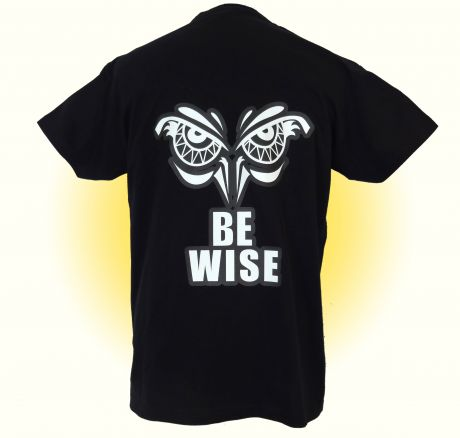 Be Wise - T-Shirt (Rückseite)