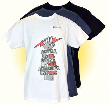 Dont talk, just act - T-Shirt